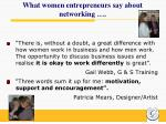what women entrepreneurs say about networking