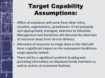 target capability assumptions