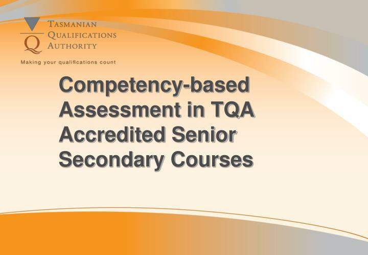 competency based assessment in tqa accredited senior secondary courses n.