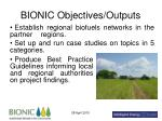 bionic objectives outputs