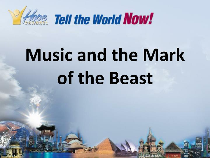 music and the mark of the beast n.