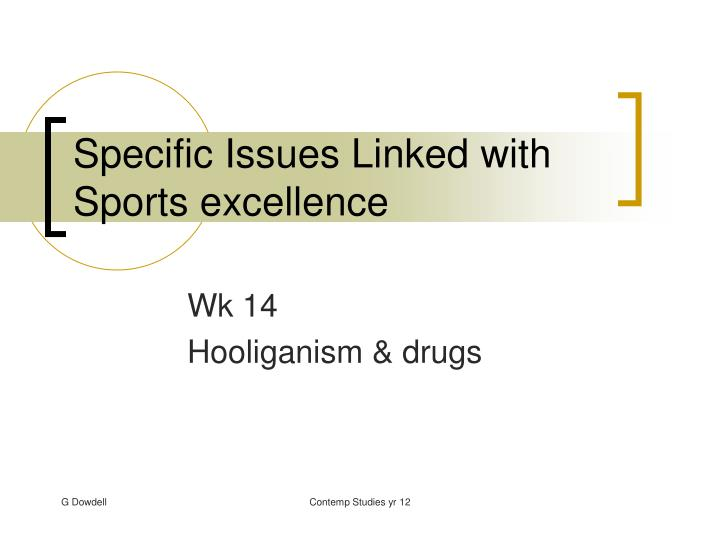 specific issues linked with sports excellence n.