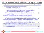 xp728 active rwm stabilization run plan part 2