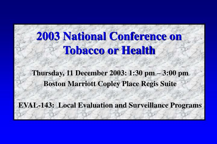 2003 national conference on tobacco or health n.