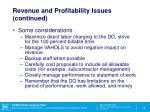 revenue and profitability issues continued