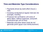 time and materials type considerations