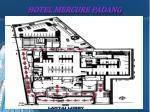 hotel mercure padang5