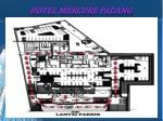 hotel mercure padang6