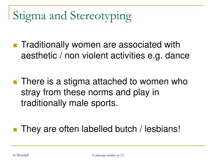 Stigma and Stereotyping