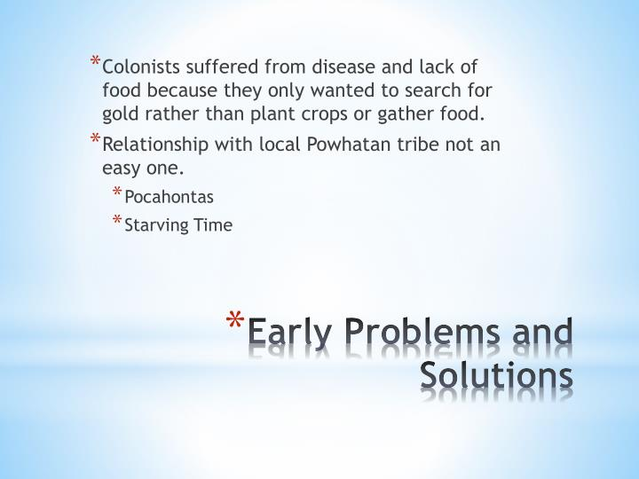 Early problems and solutions