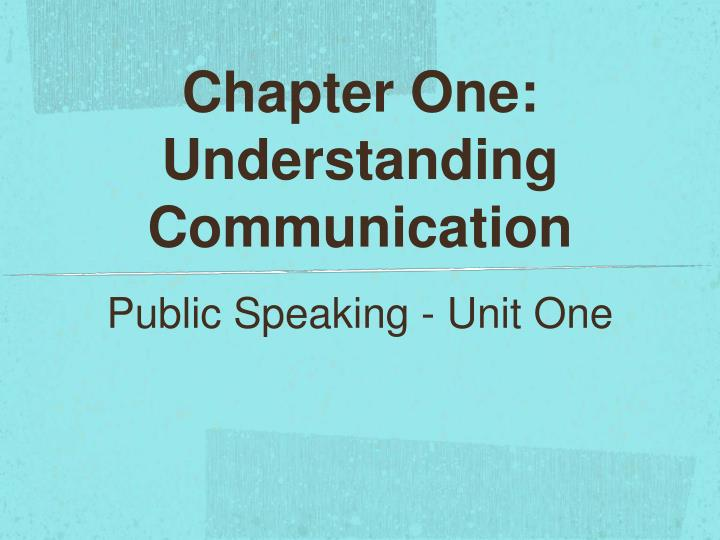chapter one understanding communication n.