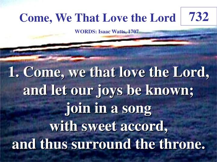 come we that love the lord 1 n.