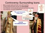 controversy surrounding icons