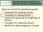 can we develop conventions to describe threats in conservation