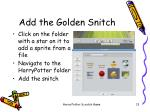 add the golden snitch