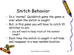 snitch behavior