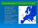 disadvantages of continental europe