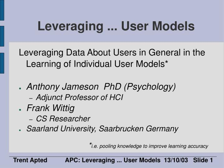 leveraging user models n.