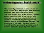 ancient egyptians burial customs
