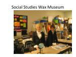 social studies wax museum
