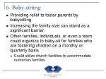6 baby sitting
