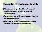 examples of challenges to date1