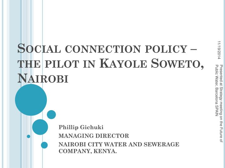 social connection policy the pilot in kayole soweto nairobi n.