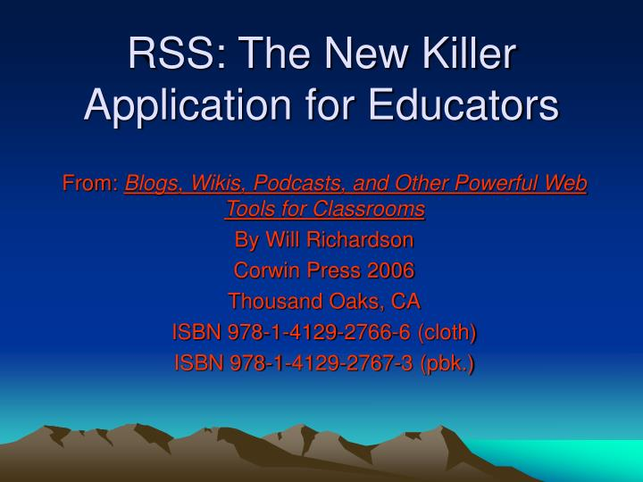 rss the new killer application for educators n.