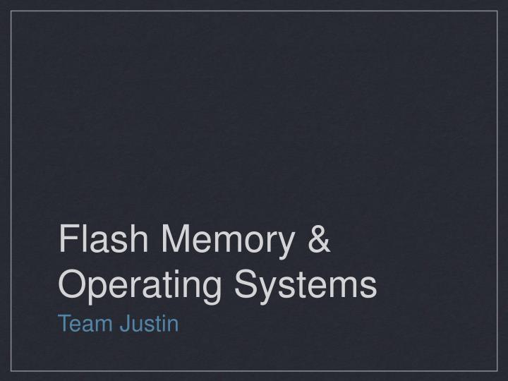 flash memory operating systems n.