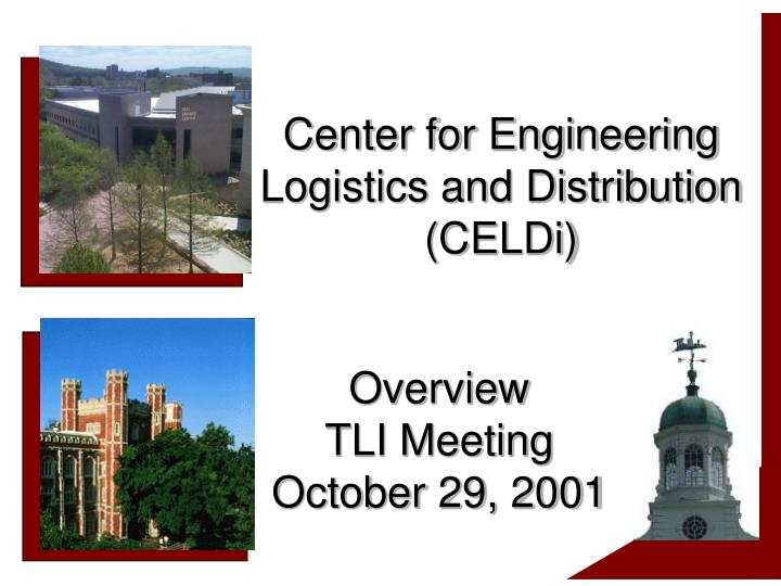 center for engineering logistics and distribution celdi n.