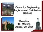 center for engineering logistics and distribution celdi