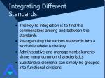 integrating different standards