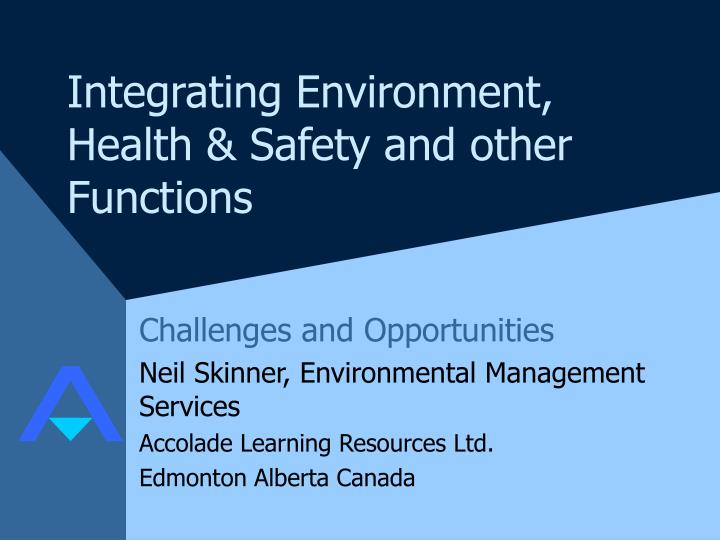 integrating environment health safety and other functions n.