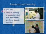 research and learning