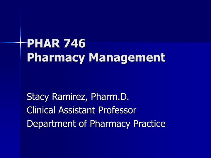 phar 746 pharmacy management n.