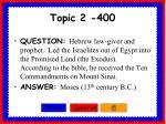 topic 2 400
