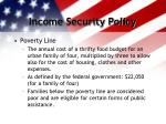 income security policy