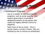 income security policy2