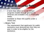 income security policy7