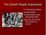 the jewish people imprisoned