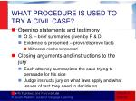 what procedure is used to try a civil case1