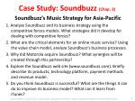 case study soundbuzz chap 3 soundbuzz s music strategy for asia pacific