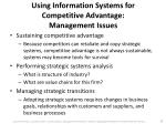 using information systems for competitive advantage management issues