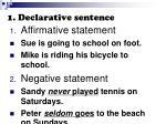 1 declarative sentence