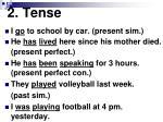 2 tense