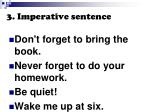 3 imperative sentence
