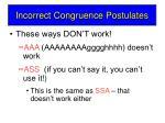 incorrect congruence postulates