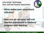 case study technology peer self and teacher assessment