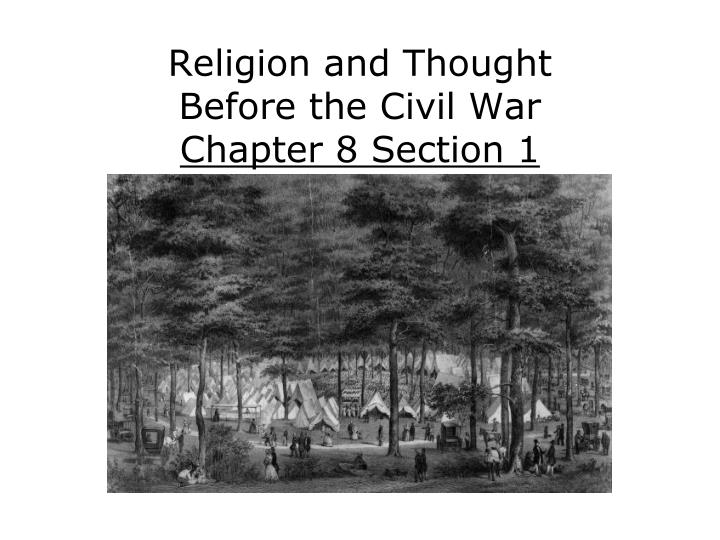 religion and thought before the civil war chapter 8 section 1 n.