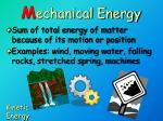 m echanical energy